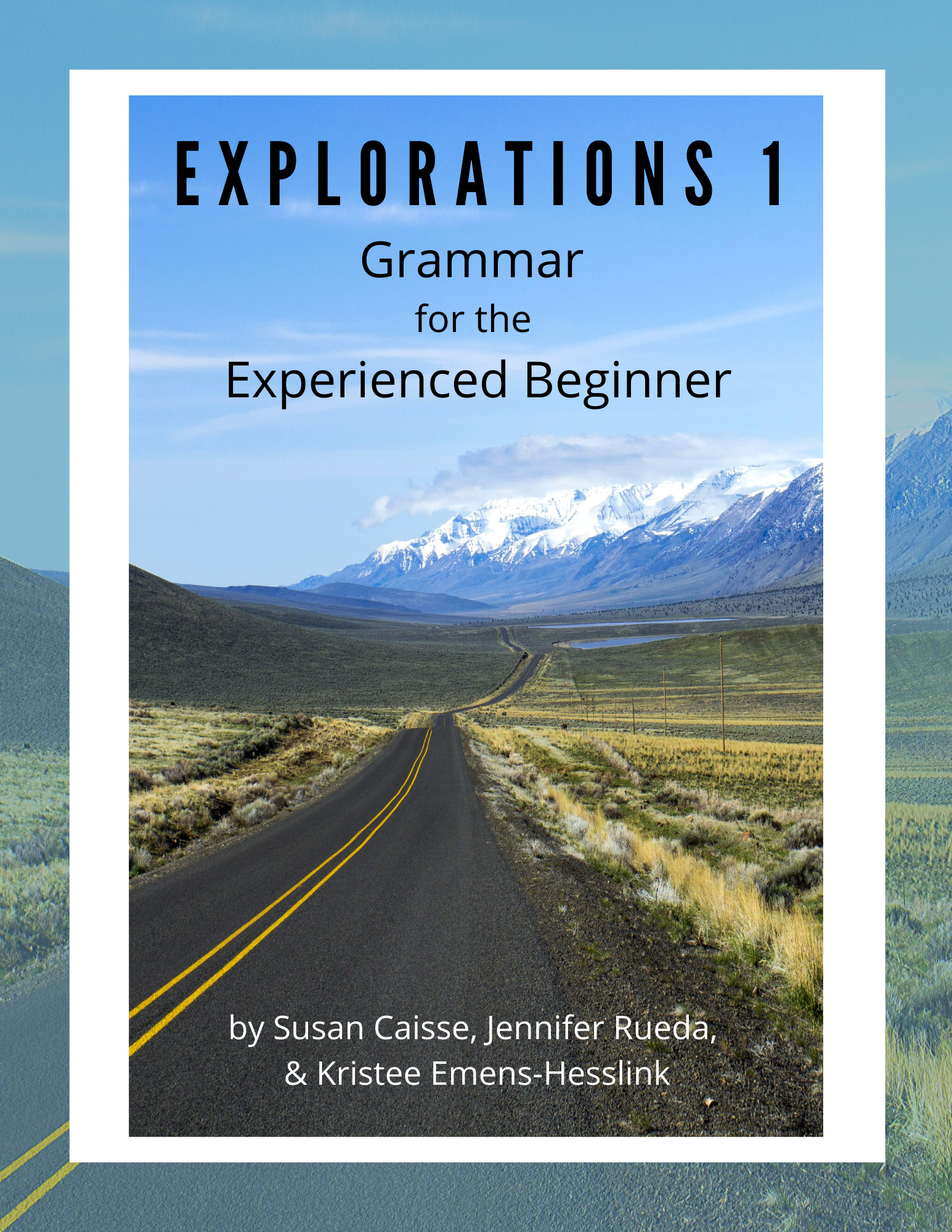 Cover image for Explorations 1: Grammar for the Experienced Beginner