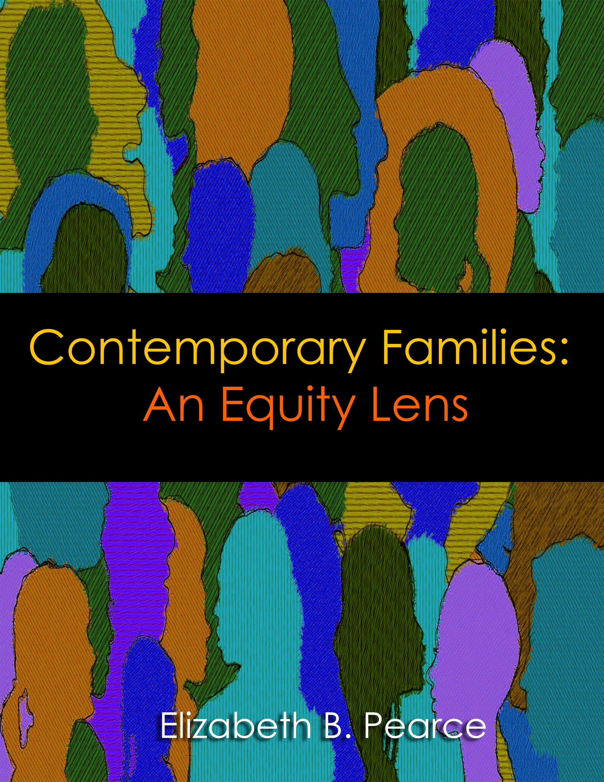 Contemporary Families: An Equity Lens