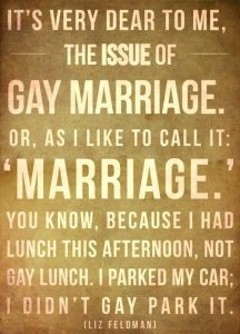 A sign about gay marriage.
