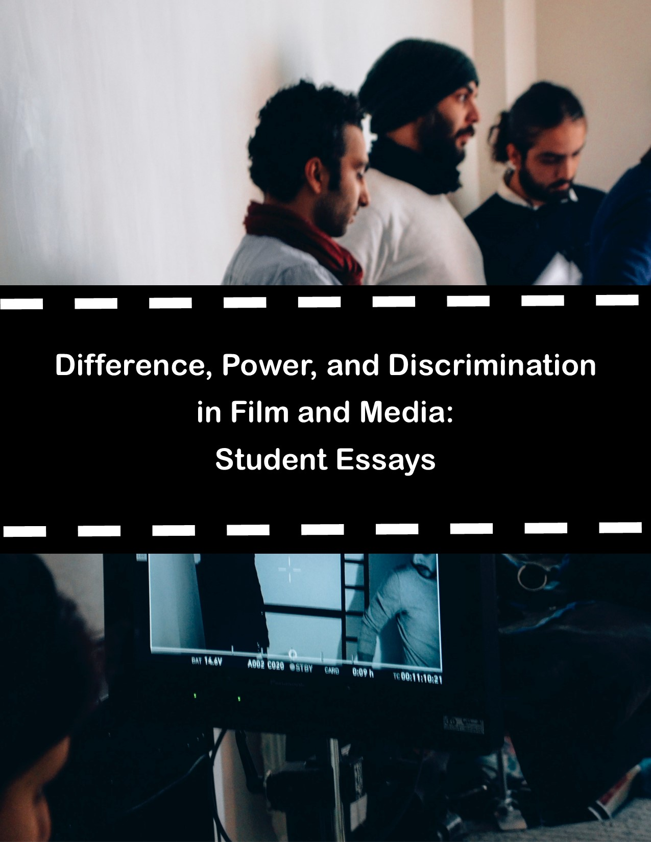 Cover image for Difference, Power, and Discrimination in Film and Media: Student Essays