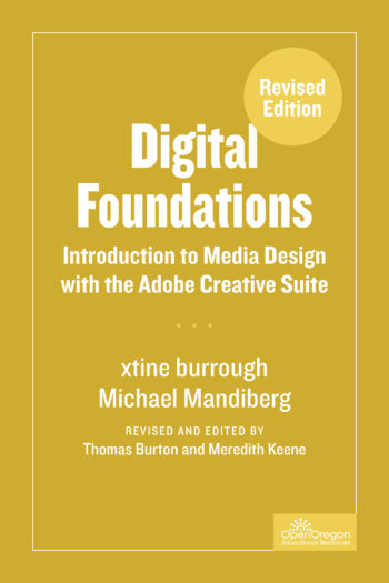 Cover image for Digital Foundations: Introduction to Media Design with the Adobe Creative Cloud, Revised Edition