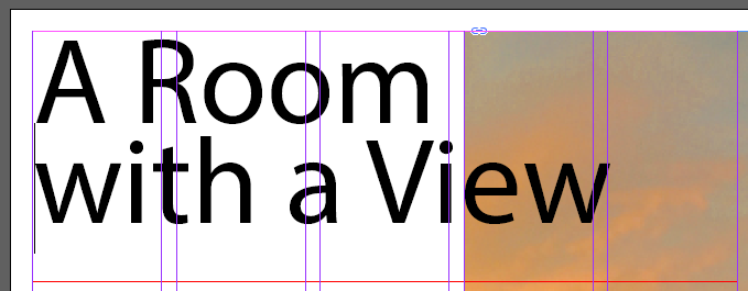 "Screen capture showing a text frame containing the words ""A Room with a view"". A soft return has been used to separate the words into two lines, ""A Room"" and ""with a View""."
