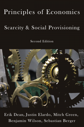 Cover image for Principles of Economics: Scarcity and Social Provisioning (2nd Ed.)