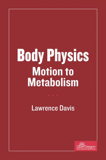 Cover image for Body Physics: Motion to Metabolism