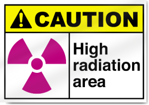 Sign that says caution: high radiation area