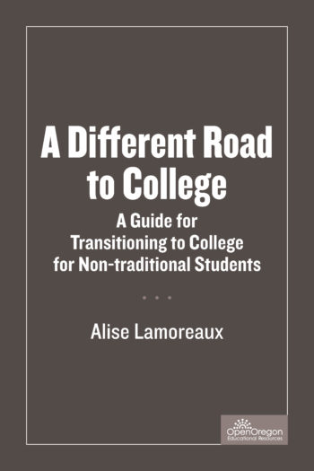 A Different Road To College A Guide For Transitioning To College