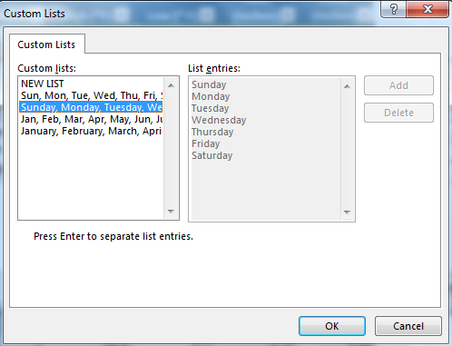 "Custom Lists dialog box shows ""Sunday, Monday, Tuesday, Wed... selected under ""Custom lists"", and the seven days in week listed under ""List entries""."