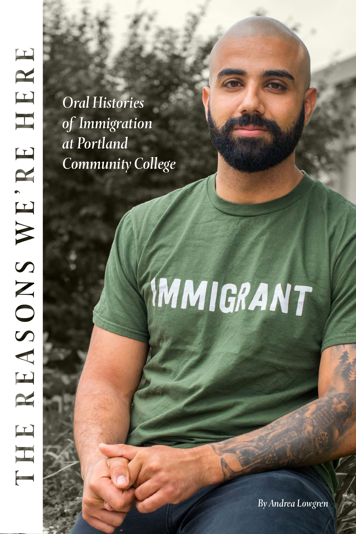 The Reasons We're Here: Oral Histories of Immigration at Portland Community College