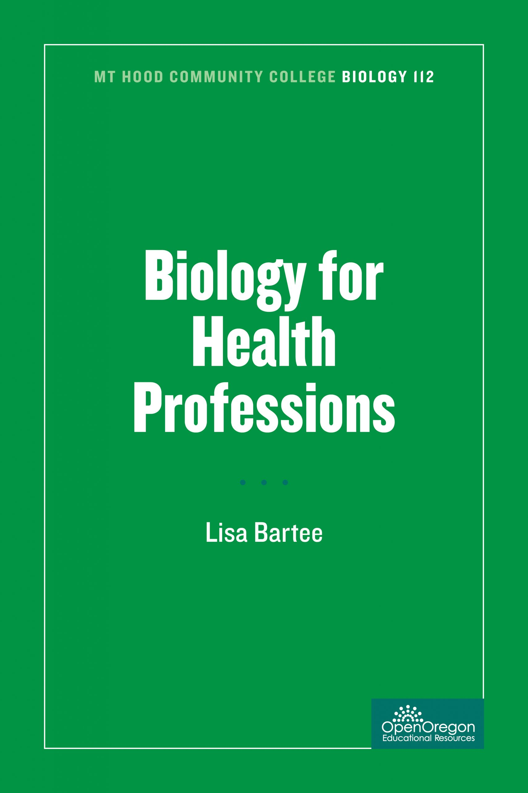 MHCC Biology 112: Biology for Health Professions