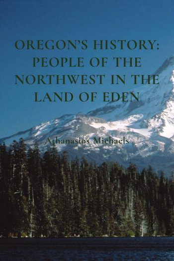 Cover image for Oregon's History: People of the Northwest in the Land of Eden