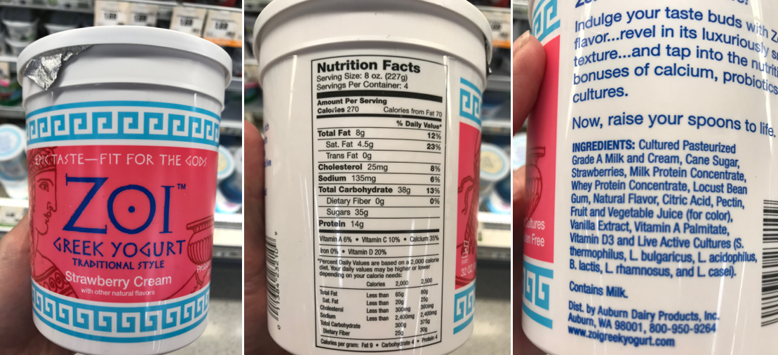 """3 photographs of a container of strawberry cream Greek yogurt, from left to right: Front panel showing """"Zoi Greek Yogurt, strawberry cream""""; Nutrition Facts label showing 35 g of sugar; Ingredients list, listing many ingredients, including milk and cane sugar."""