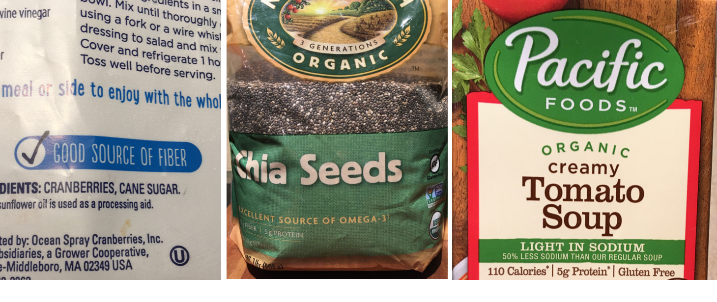 "3 photos of food packaging show nutrient claims. From left to right, the first shows a dried cranberry bag with the claim of ""'good source of fiber."" The second shows a bag of chia seeds that says ""excellent source of omega-3."" The last is a carton of tomato soup that says ""light in sodium."""